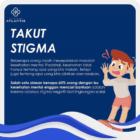 Takut Stigma